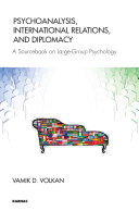Psychoanalysis International Relations And Diplomacy Book
