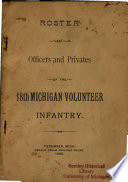 Roster of Officers and Privates of the 18th Michigan Volunteer Infantry