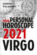 Virgo 2021: Your Personal Horoscope