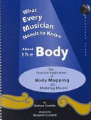 What Every Musician Needs To Know About The Body Book