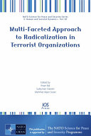 Multi-Faceted Approach to Radicalization in Terrorist Organizations
