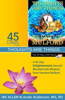 45 Days With Thoughts Are Things