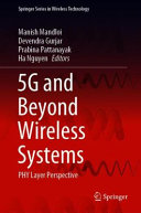5G and Beyond Wireless Systems