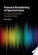 Pressure Broadening of Spectral Lines Book