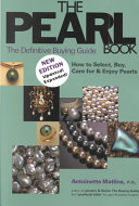 The Pearl Book: The Definitive Buying Guide - How to Select, Buy, ...