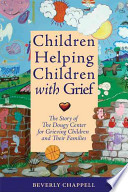 Children Helping Children with Grief