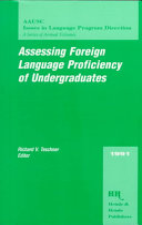 Assessing Foreign Language Proficiency of Undergraduates