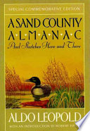 A Sand County Almanac And Sketches Here And There Book