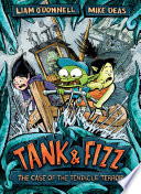 Tank   Fizz  The Case of the Tentacle Terror
