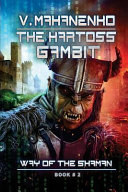 The Kartoss Gambit (the Way of the Shaman Book #2)
