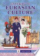 Gateway to Eurasian Culture (2005 Edition - EPUB)