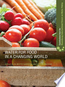 Water for Food in a Changing World Book