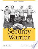 """Security Warrior: Know Your Enemy"" by Cyrus Peikari, Anton Chuvakin"