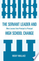 The Servant Leader and High School Change
