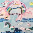 Fever Dream   Take Heart