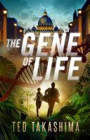 The Gene of Life
