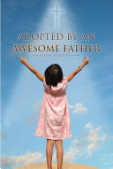 Adopted by an Awesome Father