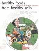 Healthy Foods from Healthy Soils