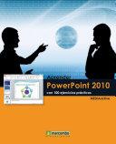 Aprender PowerPoint 2010 con 100 ejercicios prácticos