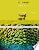 New Perspectives Microsoft Office 365 & Word 2016: Introductory