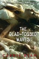 The Dead-Tossed Waves Pdf/ePub eBook