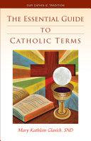 The Essential Guide to Catholic Terms [Pdf/ePub] eBook
