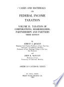 Cases and Materials on Federal Income Taxation: Taxation of corporations, shareholders, partnerships, and partners
