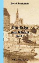 Ein Erbe am Rhein I.