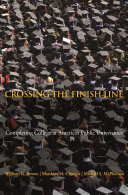 Crossing the Finish Line: Completing College at America's ...