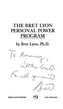 The Bret Lyon Personal Power Program