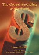 The Gospel According to Ayn Rand