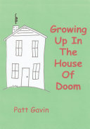 Growing Up in the House of Doom