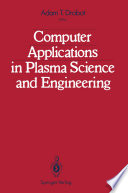 Computer Applications in Plasma Science and Engineering Book