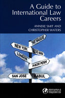 A Guide to International Law Careers