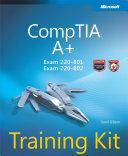 CompTIA   A    Training Kit  Exam 220 801 and Exam 220 802