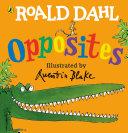Roald Dahl s Opposites
