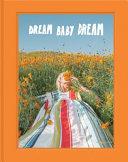 Dream Baby Dream