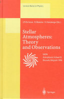 Stellar Atmospheres  Theory and Observations