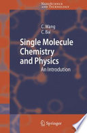 Single Molecule Chemistry And Physics Book PDF