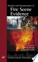 Analysis and Interpretation of Fire Scene Evidence Book