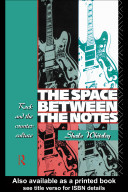 The Space Between the Notes