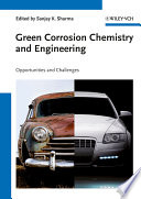 Green Corrosion Chemistry and Engineering