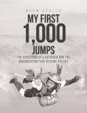 My First 1,000 Jumps [Pdf/ePub] eBook