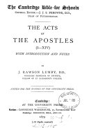 The Acts of the Apostles  with intr  and notes by J R  Lumby