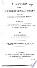 A Letter To The Church In Newman Street And To The Churches In Connexion With It Shewing Such Inconsistencies In Their Proceedings As Prove That The Spirit Which Directs Them Is Not The Spirit Of God Book PDF