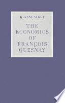The Economics of François Quesnay