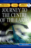 Fast Track Classics ELT - Journey to the Centre of the Earth