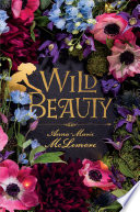Wild Beauty Anna-Marie McLemore Cover
