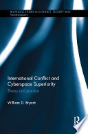 International Conflict and Cyberspace Superiority