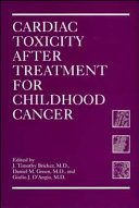 Cardiac Toxicity After Treatment for Childhood Cancer